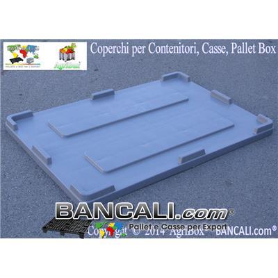 Coperchio in Plastica 800x1200 mm Robusto Universale per Contenitori, Dotato di Bordi  rialzati  Materiale Plastica vergine HDPE per alimenti, Peso Tara 8 Kg.