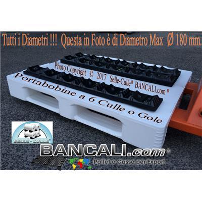 Porta Bobine in Plastica PET Parallela con 6 Culle per Bobine da Diametro fino a Ø 180  Tara Kg. 0,400